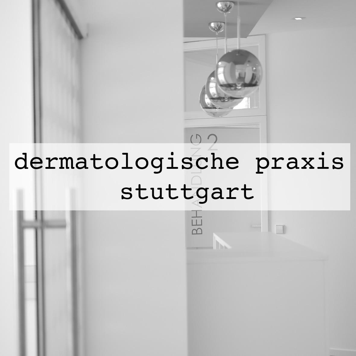 Dermatologische Praxis Dr. Bastert, Stuttgart